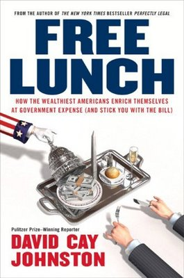 Book Review – Free Lunch: How the Wealthiest Americans Enrich themselves at Government Expense (and Stick You with the Bill)