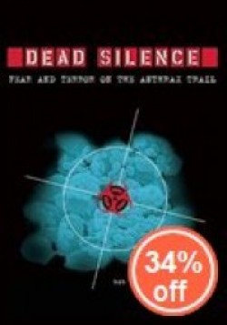 Dead Silence: Fear and Terror on the Anthrax Trail