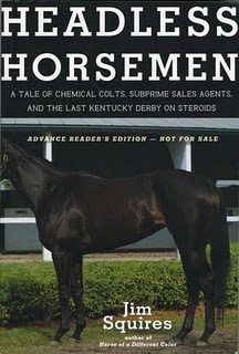 "Jim Squires' ""Headless Horsemen"": Auschwitz Heir Will Farish & the Thoroughbred Elite"