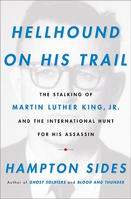 'Hellhound on his Trail' – Another Fake Book about the Murder of Martin Luther King