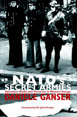 Nato's Secret Armies (Operation Gladio)