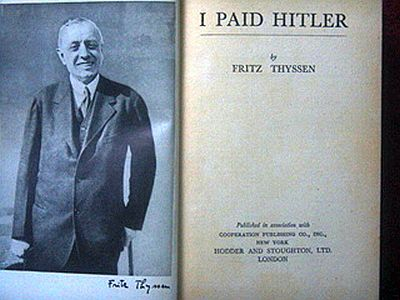 "The Story of Fritz Thyssen's ""I Paid Hitler"""