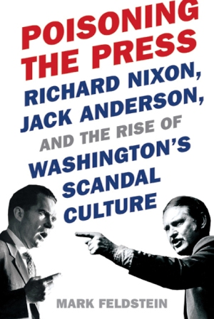 It's Nixon vs. Anderson in 'Poisoning the Press' (Book Review)