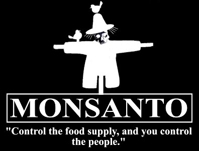 Monsanto is the Real Food Terror Threat