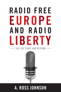 1) Book Looks at CIA's Role in Radio Free Europe, Radio Liberty, 2) Ironies of Freedom: Radio Free Europe from Anti-Communism to Anti-Terrorism