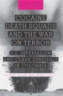 Cocaine, Death Squads and the War on Terror (Book Review)