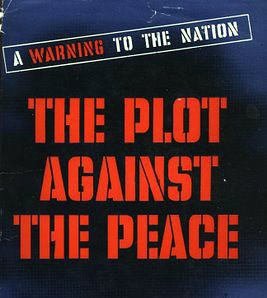 "Two Chapters from ""THE PLOT AGAINST THE PEACE,"" by Sayers and Kahn"