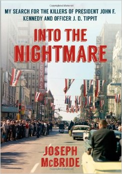 """Into the Nightmare"": SFSU Professor Joseph McBride Finds a New Angle on the JFK Assassination"