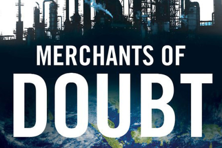 'Merchants of Doubt' is Revealing Documentary about Disinformation