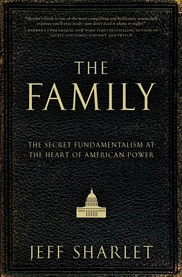 Book Review: Jeff Sharlet Shines a Light on Secretive Family