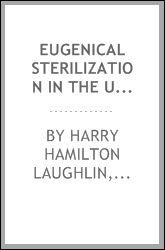 "Eugenics: Bio of Harry Hamilton Laughlin, ""Racial Hygiene"" Pioneer"