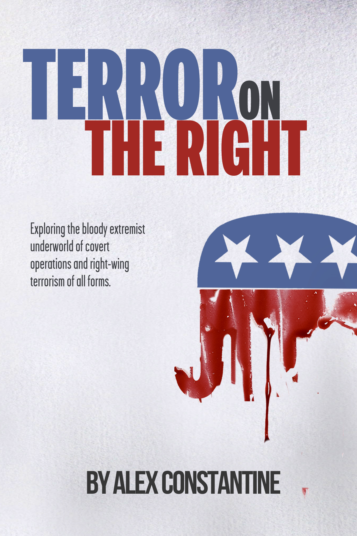 """E-Books by Alex Constantine: """"The Covert War Against Rock"""" & """"Terror on the Right"""" (Excerpts)"""